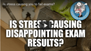 Stress causing disappointing exam results