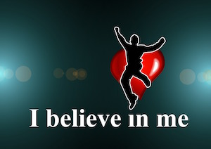 """What cost, improving self-esteem - poster saying """"I believe in me"""""""